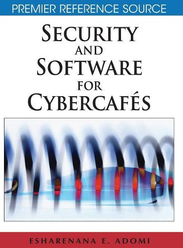 Security and Software for Cybercafes (Hardback)
