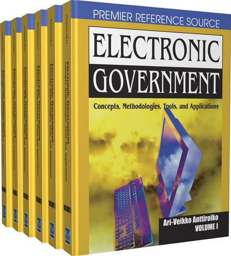 Electronic Government: Concepts, Methodologies, Tools and Applications (Hardback)