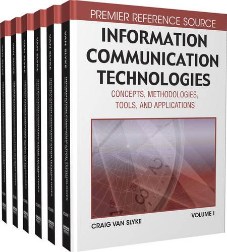 Information Communication Technologies: Concepts, Methodologies, Tools and Applications (Hardback)