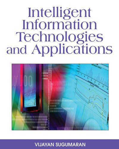 Intelligent Information Technologies and Applications (Hardback)