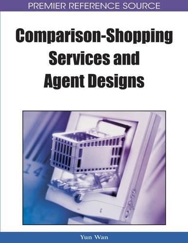 Comparison-shopping Services and Agent Designs (Hardback)