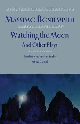 Watching the Moon and Other Plays (Paperback)
