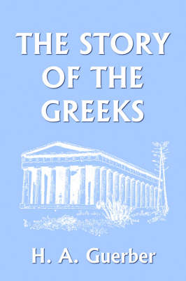 The Story of the Greeks (Paperback)