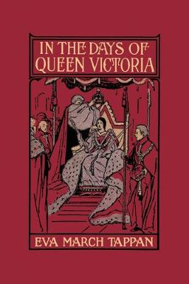 In the Days of Queen Victoria (Paperback)