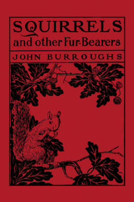 Squirrels and Other Fur-Bearers (Paperback)