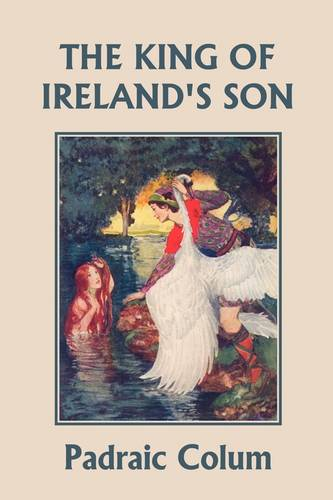 The King of Ireland's Son, Illustrated Edition (Yesterday's Classics) (Paperback)