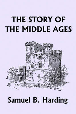 The Story of the Middle Ages (Paperback)