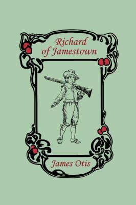 Richard of Jamestown (Paperback)