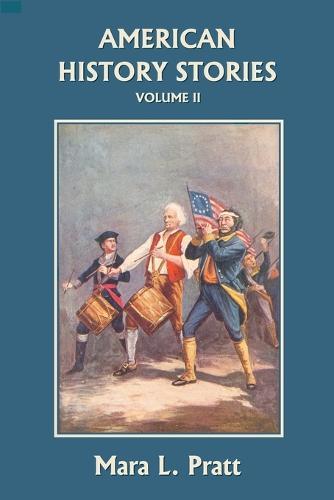 American History Stories, Volume II (Paperback)