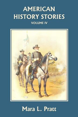 American History Stories, Volume IV (Paperback)