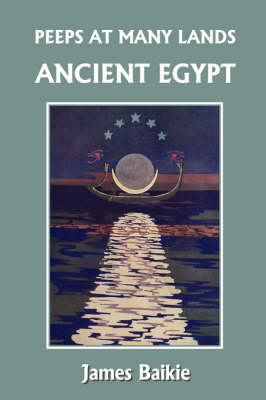 Peeps at Many Lands: Ancient Egypt (Yesterday's Classics) (Paperback)