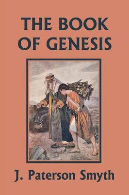 The Book of Genesis (Yesterday's Classics) - Bible for School and Home 1 (Paperback)