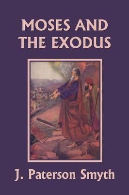 Moses and the Exodus (Yesterday's Classics) - Bible for School and Home 2 (Paperback)
