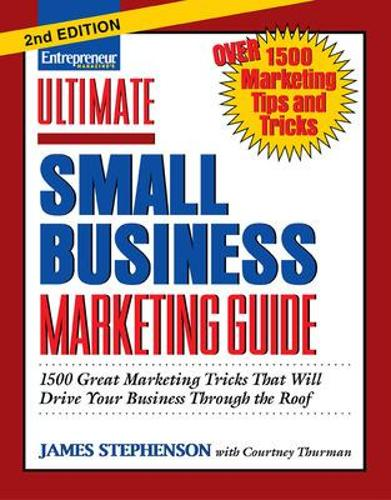 Ultimate Small Business Marketing Guide (Paperback)