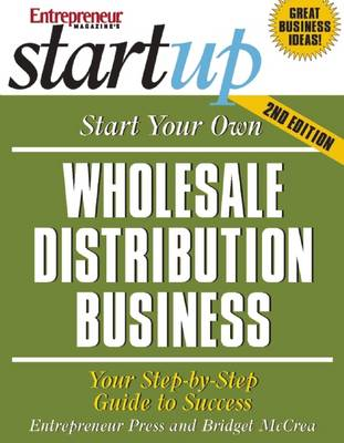 Start Your Own Wholesale Distribution Business - Startup Series (Paperback)
