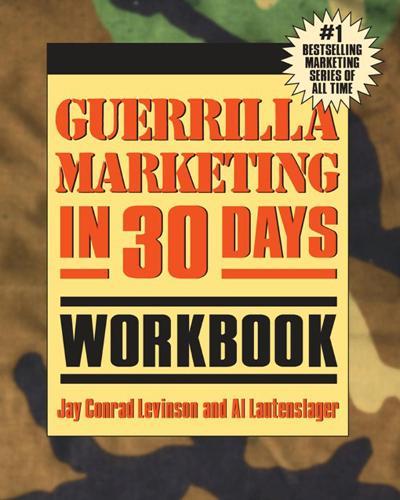Guerrilla Marketing in 30 Days Workbook (Paperback)