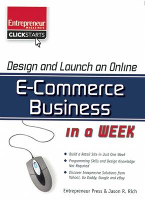 Design and Launch an e-commerce Business in a Week - Clickstart Series (Paperback)