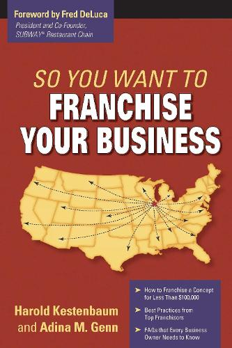 So You Want To Franchise Your Business? (Paperback)