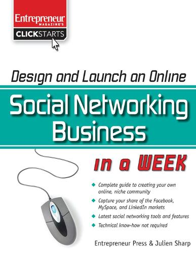 Design and Launch an Online Social Networking Business in a Week - ClickStart Series (Paperback)