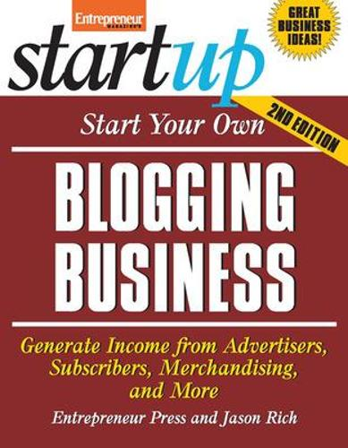 Start Your Own Blogging Business - Startup Series (Paperback)