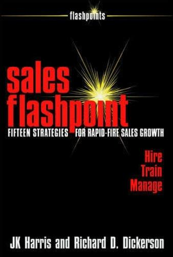 Sales Flashpoint: 15 Strategies for Rapid-Fire Sales Growth (Paperback)