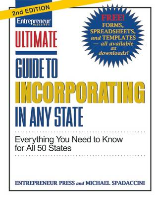 Ultimate Guide to Incorporating In Any State: Everything You Need to Know (Paperback)