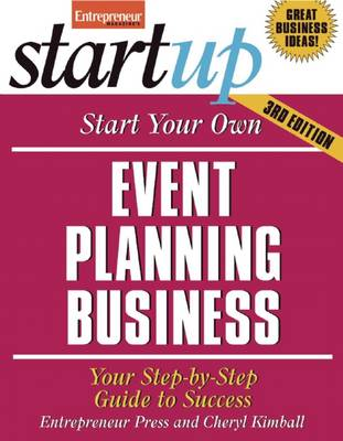 Start Your Own Event Planning Business: Your Step-By-Step Guide to Success - Startup Series (Paperback)