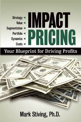 Impact Pricing: Your Blueprint for Driving Profits (Paperback)