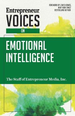 Entrepreneur Voices on Emotional Intelligence - Entrepreneur Voices (Paperback)