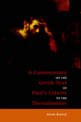 Commentary to the Thessalonians (Paperback)