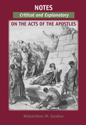 Notes, Critical and Explanatory, on the Acts of the Apostles (Paperback)