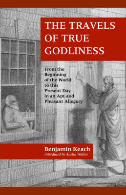 The Travels of True Godliness (Paperback)