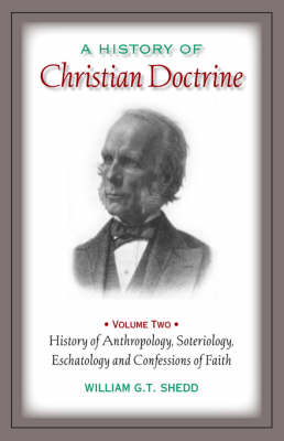 A History of Christian Doctrine: Volume Two (Paperback)