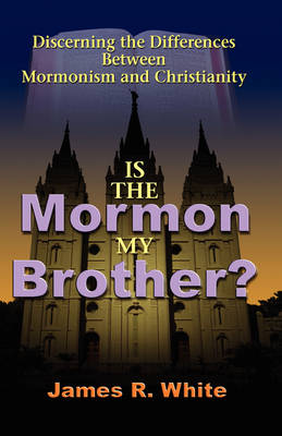Is the Mormon My Brother? (Paperback)