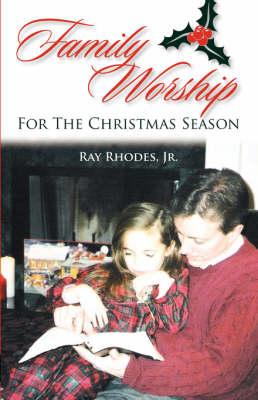 Family Worship for the Christmas Season (Paperback)