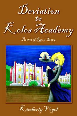 Deviation to Kolos Academy (Paperback)