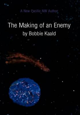 The Making of an Enemy (Hardback)