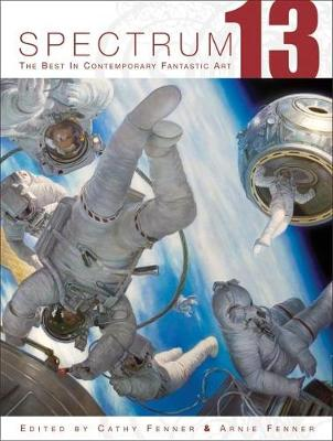 Spectrum 13: The Best in Contemporary Fantastic Art (Paperback)