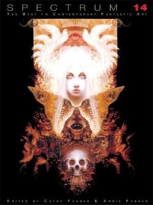 Spectrum 14: The Best in Contemporary Fantastic Art (Hardback)