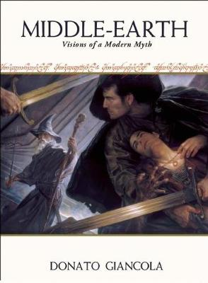 Middle-Earth: Visions of a Modern Myth (Hardback)