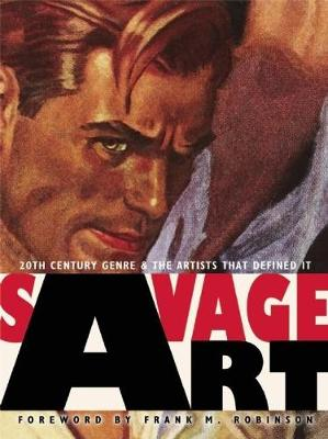 Savage Art: 20th Century Genre and the Artists that Defined It (Hardback)