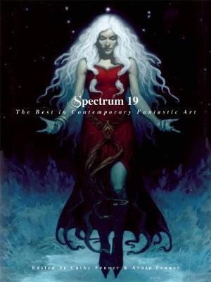 Spectrum 19: The Best in Contemporary Fantastic Art (Hardback)
