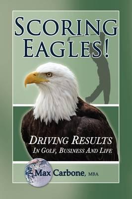 Scoring Eagles! (Hardback)