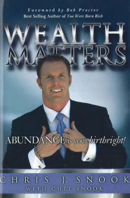 Wealth Matters: Abundance is Your Birthright (Paperback)