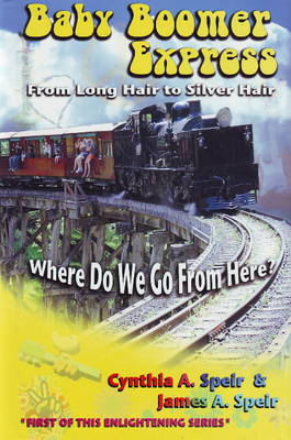 Baby Boomers Express: From Long Hair to Silver Hair (Hardback)