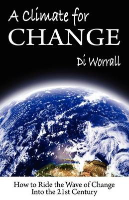A Climate for Change (Paperback)