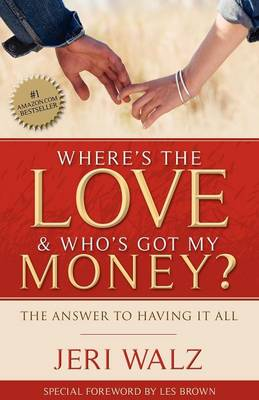 Where's the Love & Who's Got My Money? (Paperback)