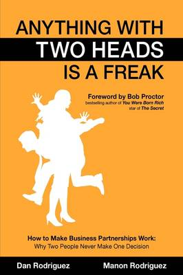 Anything With Two Heads is a Freak (Hardback)