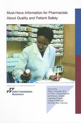 Must-Have Information for Pharmacists about Quality & Patient Safety (Paperback)