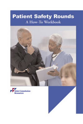 Patient Safety Rounds: A How-to Workbook (Paperback)